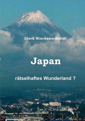 JAPAN - Ratselhaftes Wunderland? (Paperback)