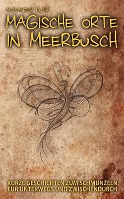 Magische Orte in Meerbusch (Paperback)