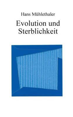 Evolution und Sterblichkeit (Paperback)