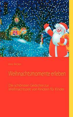 Weihnachtsmomente Erleben (Paperback)