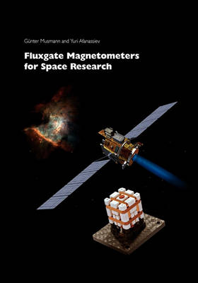 Fluxgate Magnetometers for Space Research (Paperback)
