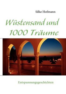W Stensand Und 1000 Tr Ume (Paperback)
