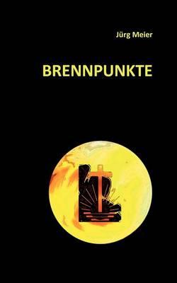 Brennpunkte (Paperback)