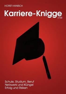 Jugend-Karriere-Knigge 2100 (Paperback)