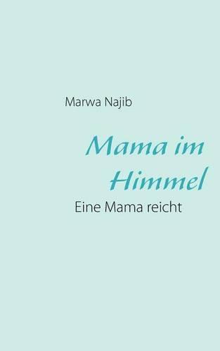 Mama Im Himmel (Paperback)