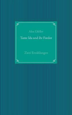 Tante Ida Und Ihr Fordor (Paperback)