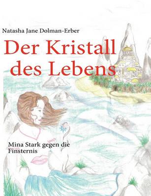 Der Kristall Des Lebens (Paperback)