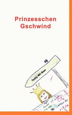 Prinzesschen Gschwind (Paperback)