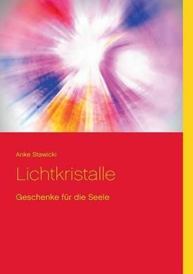 Lichtkristalle (Paperback)