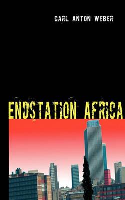 Endstation Africa (Paperback)