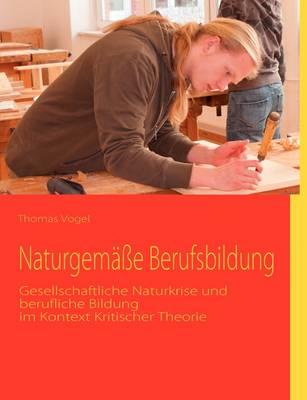 Naturgem e Berufsbildung (Paperback)