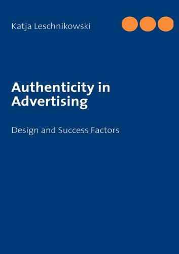 Authenticity in Advertising (Paperback)