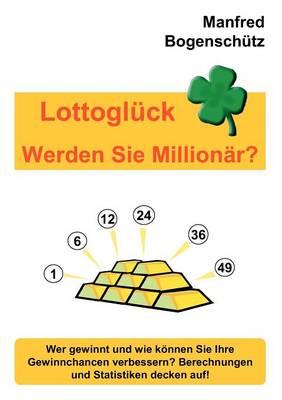 Lottogl Ck - Werden Sie Million R? (Paperback)