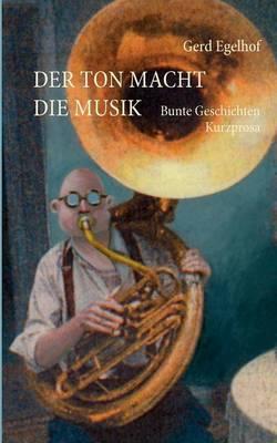 Der Ton macht die Musik (Paperback)