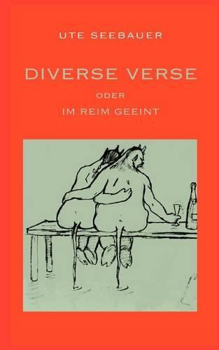 Diverse Verse Oder Im Reim Geeint (Paperback)