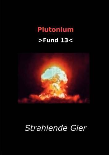 Plutonium Fund 13 (Paperback)
