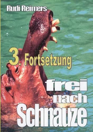 3. Fortsetzung Frei Nach Schnauze (Paperback)