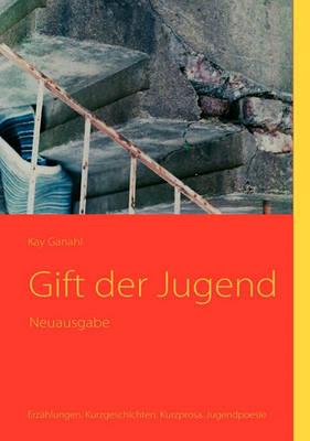 Gift Der Jugend (Paperback)
