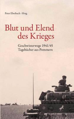 Blut Und Elend Des Krieges (Paperback)