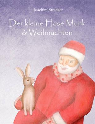Der Kleine Hase Munk & Weihnachten (Paperback)