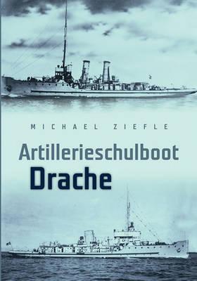 Artillerieschulboot Drache (Paperback)