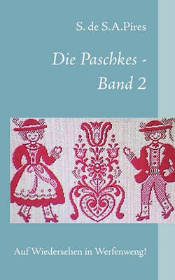 Die Paschkes - Band 2 (Paperback)