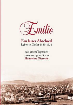 Emilie. Ein Leiser Abschied (Paperback)