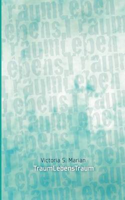 TraumLebensTraum (Paperback)