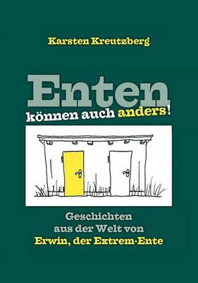 Enten Knnen Auch Anders! (Paperback)