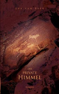 Der private Himmel (Paperback)