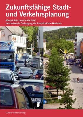 Zukunftsfahige Stadt- und Verkehrsplanung (Paperback)