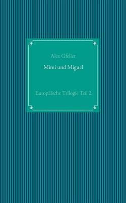 Mimi Und Miguel (Paperback)