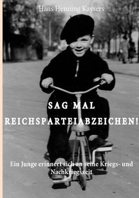 Sag Mal Reichsparteiabzeichen (Paperback)