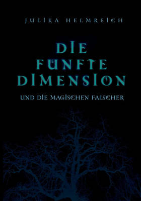 Die Funfte Dimension Und Die Magischen Falscher (Paperback)