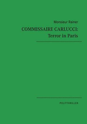 Commissaire Carlucci: Terror in Paris (Paperback)