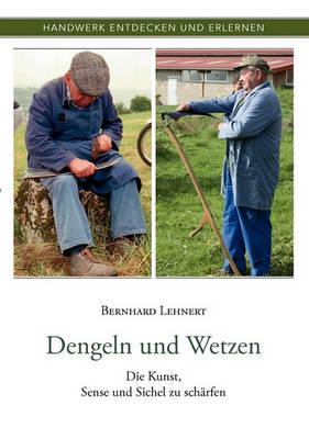 Dengeln Und Wetzen (Paperback)