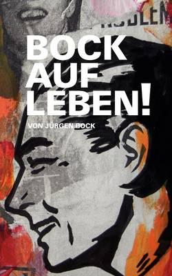 Bock Auf Leben ! (Paperback)