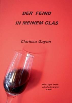 Der Feind in Meinem Glas (Paperback)