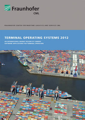 Terminal Operating Systems 2012.: An international market review of current software applications for terminal operators. (Paperback)