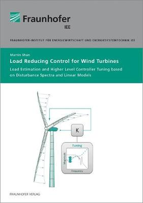 Load Reducing Control for Wind Turbines. (Paperback)