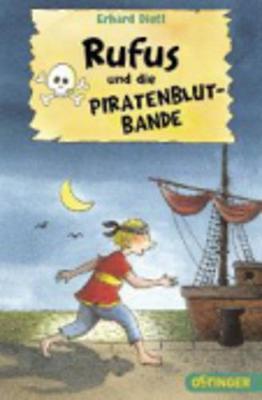 Rufus Und Die Piratenblut-Bande (Paperback)