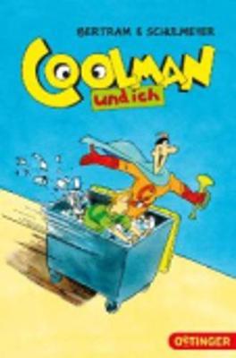Coolman und ich (Paperback)