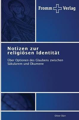 Notizen zur religioesen Identitat (Paperback)