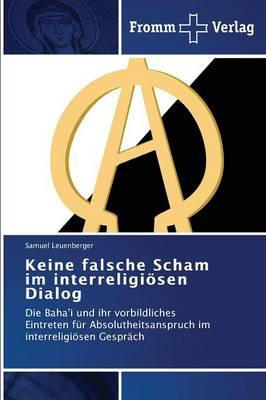 Keine Falsche Scham Im Interreligiosen Dialog (Paperback)