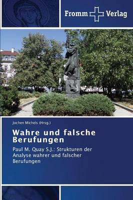Wahre Und Falsche Berufungen (Paperback)