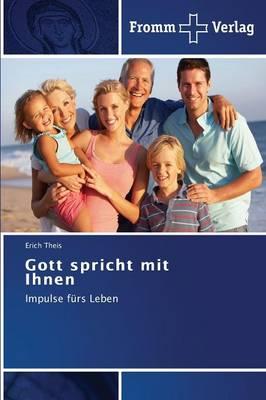 Gott Spricht Mit Ihnen (Paperback)
