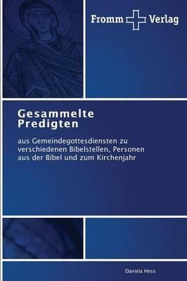 Gesammelte Predigten (Paperback)