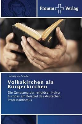 Volkskirchen ALS Burgerkirchen (Paperback)