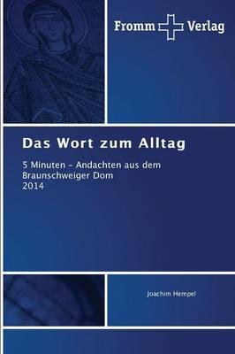 Das Wort Zum Alltag (Paperback)