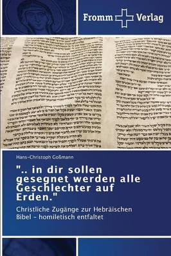 ".."" in Dir Sollen Gesegnet Werden Alle Geschlechter Auf Erden."" (Paperback)"